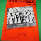 I DON`T WANT TO WALK WITHOUT YOU Vintage Sheet Music from SWEATER GIRL © 1941