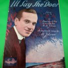 I'LL SAY SHE DOES Vintage Piano/Voice Sheet Music AL JOLSON © 1943