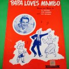 PAPA LOVES MAMBO Piano/Vocal Sheet Music PERRY COMO © 1954