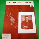 LET ME GO, LOVER Vintage Piano/Vocal/Guitar Sheet Music GEORGE MURRAY © 1954