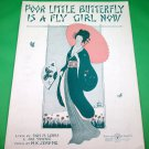 POOR LITTLE BUTTERFLY IS A FLY GIRL NOW Vintage Piano/Vocal Sheet Music © 1919