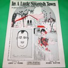 IN A LITTLE SPANISH TOWN Piano/Vocal/Guitar Sheet Music PAUL WHITEMAN © 1926