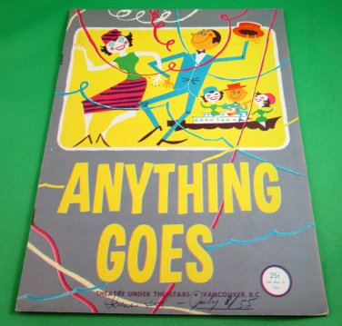 ANYTHING GOES Original 1955 Souvenir Program THEATRE UNDER THE STARS Vancouver