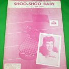 SHOO-SHOO BABY Vintage Piano/Vocal Sheet Music DINAH SHORE © 1943