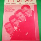 TELL ME WHY Vintage Piano/Vocal Sheet Music THE FOUR ACES © 1951