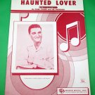 HAUNTED LOVER Vintage Piano/Vocal/Guitar/Uke Sheet Music JACKIE JOCKO © 1957