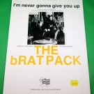 I'M NEVER GONNA GIVE YOU UP Piano/Vocal Easy Edition Sheet Music THE BRAT PACK