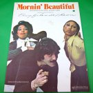 MORNIN' BEAUTIFUL Original Sheet Music TONY ORLANDO & DAWN © 1975 Cover Photo