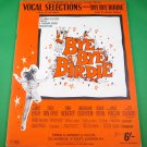 Vocal Selections From BYE BYE BIRDIE Song Book © 1963 Photos From Film 11 SONGS