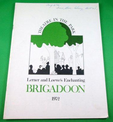 BRIGADOON Souvenir Program THEATRE IN THE PARK Vancouver 1972