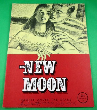 NEW MOON Souvenir Program THEATRE UNDER THE STARS Vancouver 1954