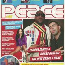 PEACE Canada's Street Style Magazine #94 Spring 2009 LEBRON JAMES Drake Rogers