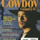 CANADIAN COWBOY COUNTRY December/January 2008 BRAD PITT Loading Chute Lessons