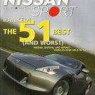 NISSAN SPORT MAGAZINE Winter 2009 INFINITI Datsun THE 51 BEST & WORST New Copy!
