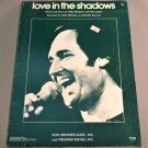 LOVE IN THE SHADOWS Piano Vocal Guitar Sheet Music NEIL SEDAKA 1976 Cover Photo