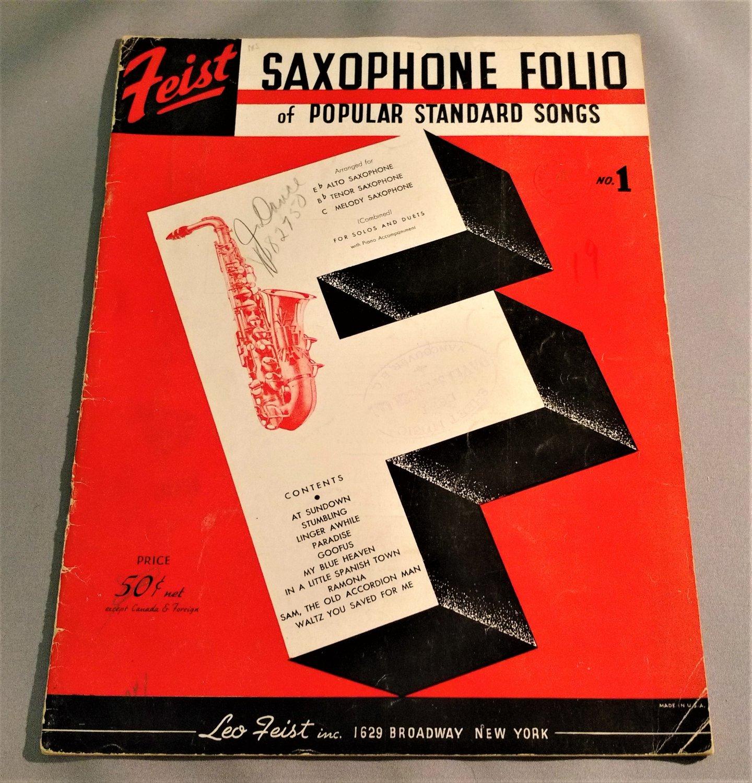 Feist SAXOPHONE Folio of Popular Songs w/ Piano Accompaniments 10 Songs © 1927