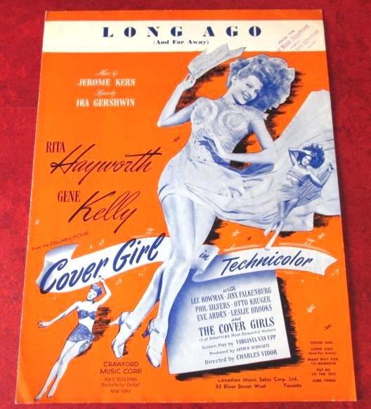 LONG AGO (AND FAR AWAY) Vintage Sheet Musiic COVER GIRL Hayworth & Kelly © 1944