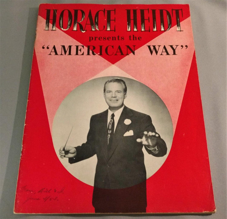 Horace Heidt Presents the AMERICAN WAY Souvenir Program 1953 - 36 Pages