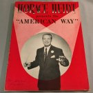 Horace Heidt Presents the AMERICAN WAY Souvenir Program 1953 - 36 Pages