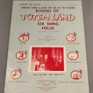 From the Land of Blue Waters ECHOES OF TOTEM LAND Six Song Folio © 1958