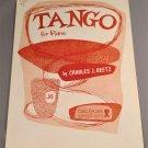 TANGO Piano Solo Sheet Music Charles J. Beetz © 1955