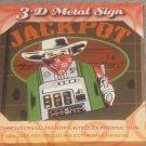 Tin 3d Metal Sign Jackpot Slot Bandit