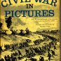 Civil War in Pictures by Fletcher Pratt