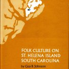 Folk Culture on St, Helena Island, South Carolina