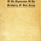 100th Anniversary of the Organization of the Presbytery of West Jersey