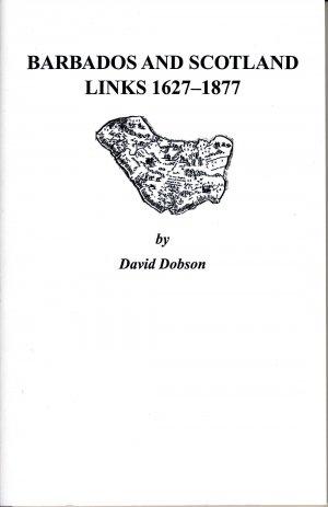 Barbados and Scotland Links 1627-1877