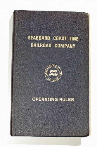 Seaboard Coast Line Railroad Operating Rules 1967 SCL RR