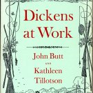 Dickens at Work - Butt and Tillotson