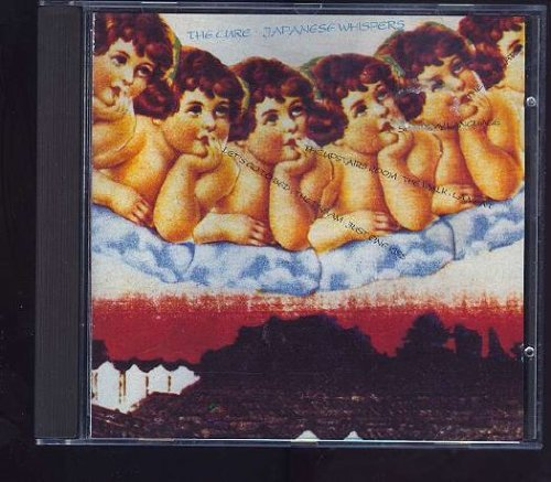 Japanese Whispers by The Cure