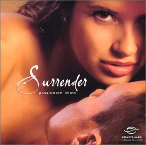 Better Sex Video Series: Surrender - Passionate Beats by Various Artists