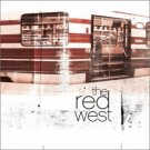 The Red West [Enhanced] [Original recording remastered] [Audio CD] The Red West