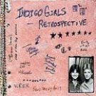 Retrospective (Limited Edition Digipack) by Indigo Girls (Audio CD - Oct 3, 2000) - Limited Edition