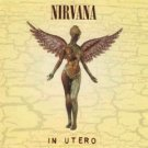 In Utero by Nirvana (Audio CD - Sep 21, 1993) - Explicit Lyrics