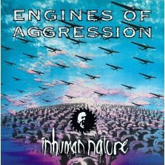 Inhuman Nature by Engines of Aggression (Audio CD - Aug 30, 1994)