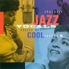 Voices of Cool: Atlantic Jazz Vocals, Volume 2 by Various Artists (Audio CD - Sep 20, 1994)