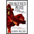The Awakened Mage (Kingmaker, Kingbreaker Book Two) by Karen Miller