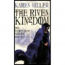 The Riven Kingdom (Godspeaker, Book Two) by Karen Miller