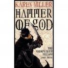 Hammer of God (Godspeaker, Book Three) by Karen Miller