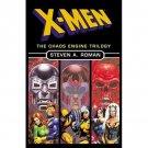 X-Men:  The Chaos Engine Trilogy by Steven A. Roman