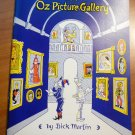 An Oz Picture Gallery. Dick Martin.1984. Softcover.