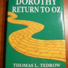 Dorothy return to Oz by Thomas Tedrow ( signed) Hardcover in Dj.  1983. First...