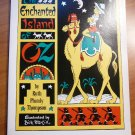Enchanted Island of Oz. Ruth Thompson. 1976. Softcover.