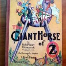 Giant Horse of Oz. 1st edition with 12 color plates (c.1928)