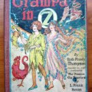 Grampa in Oz. 1st edition, 12 color plates (c.1924)