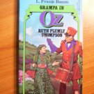 Grampa in Oz. DelRey Softcover - First Ballantine edition - 1985
