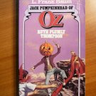 Jack Pumpkinhead of Oz. DelRey Softcover - First Ballantine edition - 1985